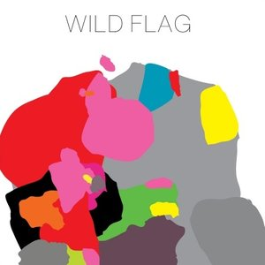 Wild Flag (Bonus Track Version)