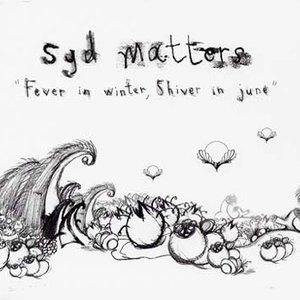 Fever in Winter Shiver in June