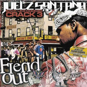 Back Like Cooked Crack 3 (Fiend Out)