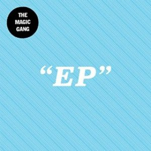 The Magic Gang EP