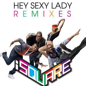 Hey Sexy Lady (Remixes)