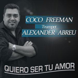 Quiero Ser Tu Amor (feat. Alexander Abreu)