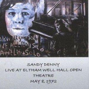 1972-05-08: Eltham Well Hall Open Theater, Eltham, UK