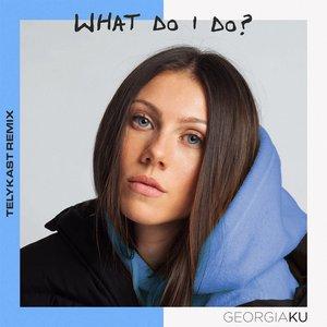 What Do I Do? (TELYKast Remix)