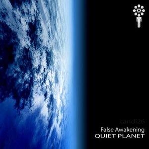 Quiet Planet