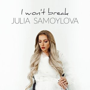I Won't Break - Single