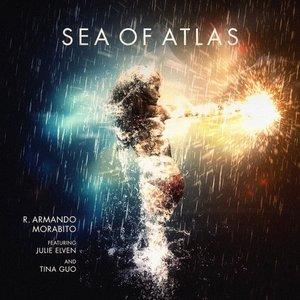 Sea of Atlas (feat. Julie Elven & Tina Guo)
