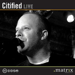 Image for 'Citified Live at the dotmatrix project'