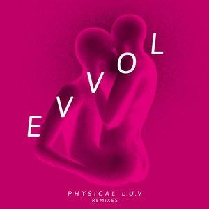 Physical L.U.V (Remixes)