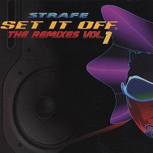 Set It Off The Remixes Vol. 1