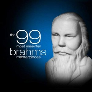 The 99 Most Essential Brahms Masterpieces