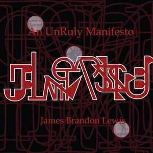 An UnRuly Manifesto