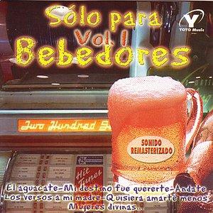 Sólo Para Bebedores - Vol. 1