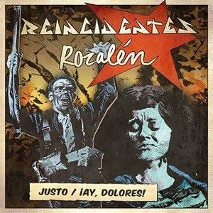Justo / ¡Ay, Dolores!