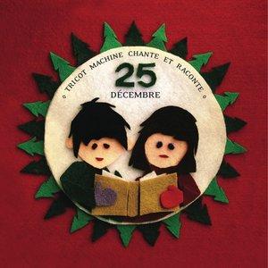 Chante et raconte 25 décembre