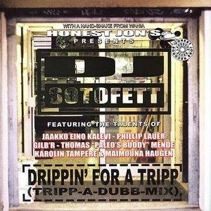Drippin' For A Tripp (Tripp-A-Dubb-Mix)