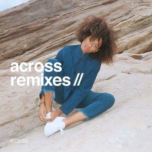 Across (Remixes)