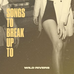 Songs to Break Up To