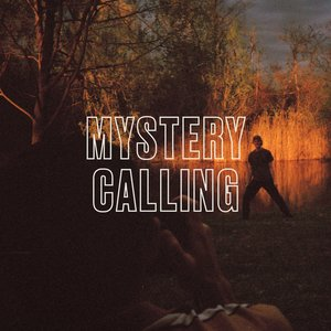 Mystery Calling