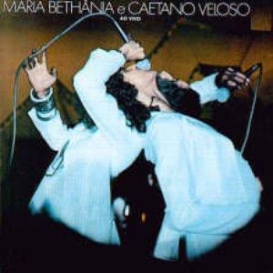 Maria Bethânia & Caetano Veloso - Ao Vivo