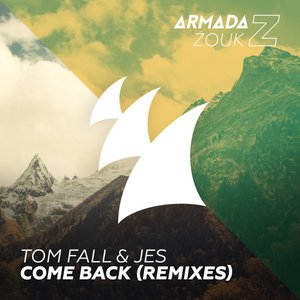 Come Back (Remixes)