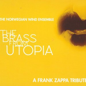 The Brass From Utopia/A Frank Zappa Tribute