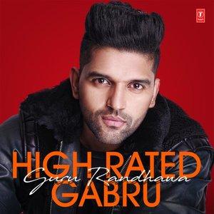 High Rated Gabru - Guru Randhawa