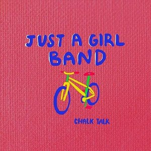 Just a Girl Band