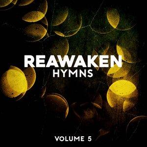 Reawaken Hymns, Vol. 5