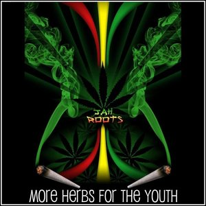 More Herbs For The Youth