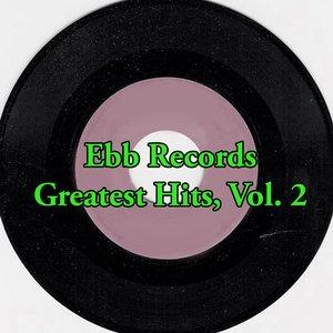 Ebb Records Greatest Hits, Vol. 2