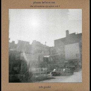 Please Believe Me - Silvermine, Vol.1