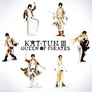 KAT-TUN Ⅲ -QUEEN OF PIRATES-