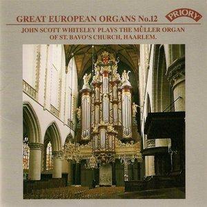 Great European Organs No.12: St Bavo, Haarlem