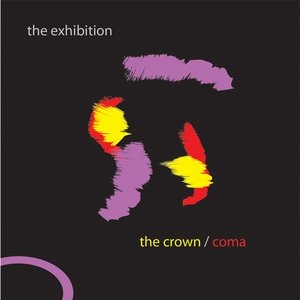 The Crown/Coma