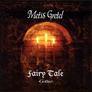 Fairy Tale -Gothic-