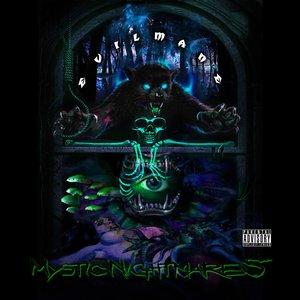 Mystic Nightmares
