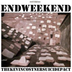 End Weekend