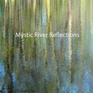 Mystic River Reflections