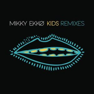 Kids Remix EP