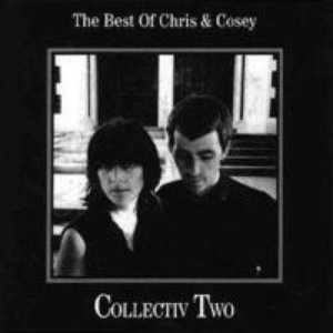 Collectiv Two: The Best Of Chris & Cosey