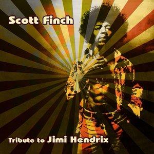 Scott Finch : A Live Tribute to Jimi Hendrix