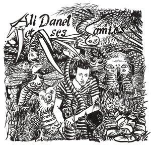 Ali Danel et ses ami.es