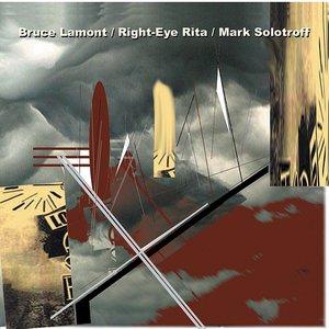 Avatar for Bruce Lamont & Right-Eye Rita & Mark Solotroff