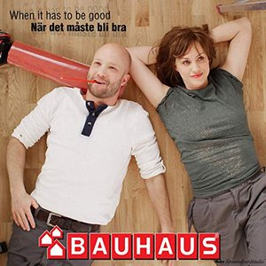 When It Has to Be Good (Bauwatch) - Single