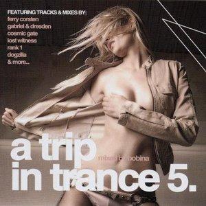 A Trip In Trance 5