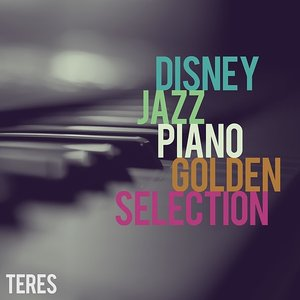 Disney Jazz Piano - Golden Selection