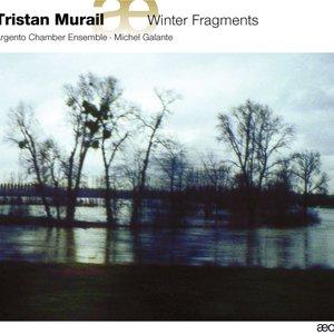Murail: Winter Fragments