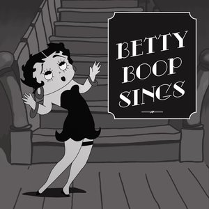 Betty Boop Sings (Remastered)