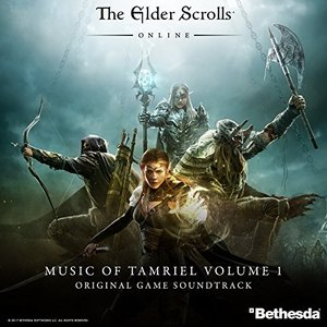 The Elder Scrolls Online: Music of Tamriel, Vol. 1 (Original Game Soundtrack)